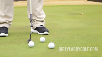 Dirty Larry Golf Navigator Putting Aid TV Spot, 'Dirty' Ft. Scott Hamilton
