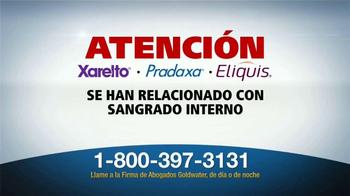 Goldwater Law Firm TV Spot, 'Xarelto, Pradaxa, Eliquis' [Spanish] - Thumbnail 1