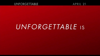 Unforgettable - Alternate Trailer 19