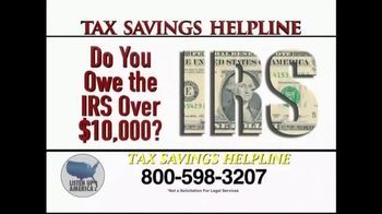 Listen Up America TV Spot, 'Tax Savings Helpline'