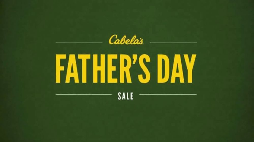 ff302ca8c5 Cabela s Father s Day Sale TV Commercial