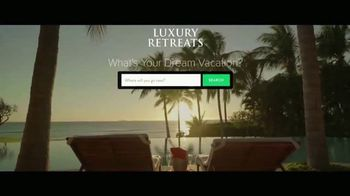 Luxury Retreats TV Spot, 'Focus on What Truly Matters' - Thumbnail 8