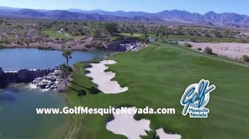 Golf Mesquite Nevada TV Spot, 'From Every Angle' - Thumbnail 7