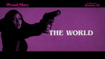 Proud Mary - Alternate Trailer 12