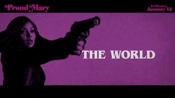 Proud Mary - Alternate Trailer 8