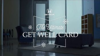Honda TV Spot, 'The Ultimate Get-Well Card' - Thumbnail 4