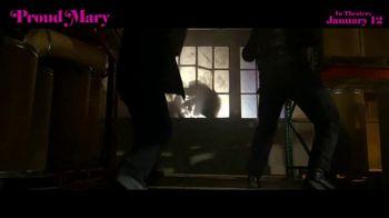 Proud Mary - Alternate Trailer 10