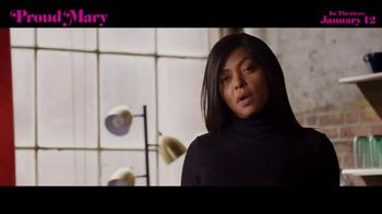 Proud Mary - Alternate Trailer 9