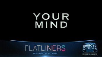 DIRECTV Cinema TV Spot, 'Flatliners' - Thumbnail 3