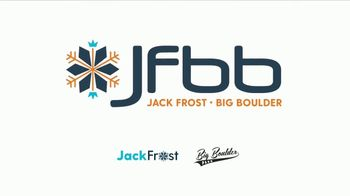 Jack Frost Big Boulder TV Spot, 'Start Here' - Thumbnail 7