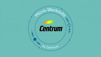 Centrum TV Spot, 'Micro-Workouts'