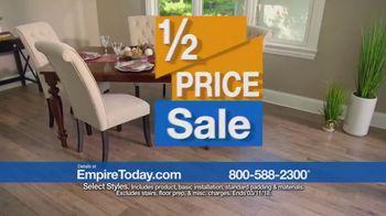 Empire Today Half Price Sale TV Spot, 'Huge Savings on Beautiful Flooring' - Thumbnail 5