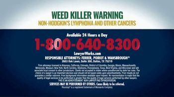 Ferrer, Poirot and Wansbrough TV Spot, 'Roundup Weed Killer Warning' - Thumbnail 5