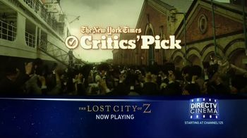 DIRECTV Cinema TV Spot, 'The Lost City of Z' - Thumbnail 1