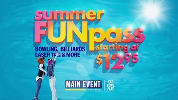 Main Event Entertainment Summer FUNpass TV Spot, 'Heating Up'
