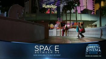 DIRECTV Cinema TV Spot, 'The Space Between Us'