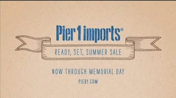 Pier 1 Imports Ready, Set, Summer Sale TV Spot, 'All Outdoor Is on Sale' - Thumbnail 8