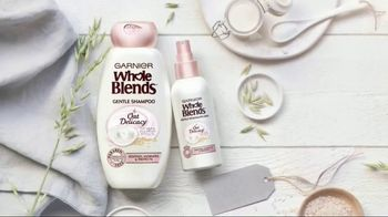 Garnier Whole Blends Oat Delicacy TV Spot, 'Gentle and Hydrating'