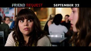Friend Request - 585 commercial airings