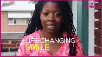 Heart Threads TV Spot, 'Life-Changing Smile' - Thumbnail 5