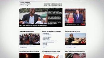 CNN.com TV Spot, 'Impact Your World: You Can Help' - Thumbnail 3