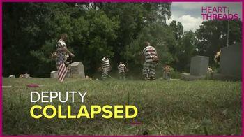 Heart Threads TV Spot, 'Deputy Collapsed'