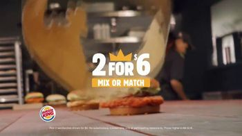 Burger King 2 for $6 TV Spot, 'Spicy Chicken, Crispy Chicken or Whopper' - Thumbnail 2
