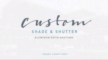 Custom Shade & Shutter Aluminum Shutters TV Spot, 'Transform Your Outdoors' - Thumbnail 7