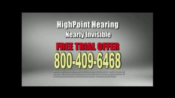 HighPoint Hearing TV Spot, 'Nearly Invisible' - Thumbnail 8