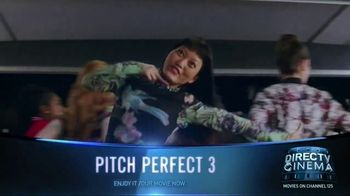 DIRECTV Cinema TV Spot, 'Pitch Perfect 3' - Thumbnail 1