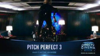 DIRECTV Cinema TV Spot, 'Pitch Perfect 3' - Thumbnail 3