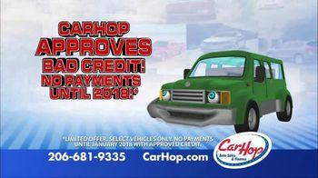 CarHop Auto Sales & Finance TV Spot, 'No Payments Until 2018'