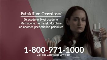 Goldwater Law Firm TV Spot, 'Painkiller Overdose'