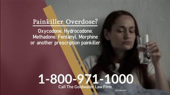 Goldwater Law Firm TV Spot, 'Painkiller Overdose'