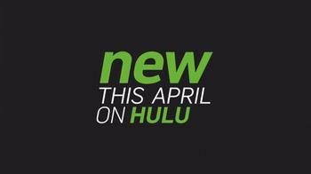 Hulu TV Spot, 'This April' - Thumbnail 1