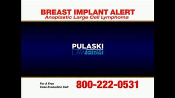 Pulaski Law Firm TV Spot, 'Breast Implants' - Thumbnail 1
