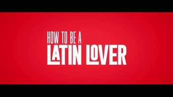 How to Be a Latin Lover - Alternate Trailer 1
