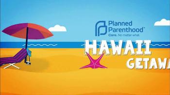 Planned Parenthood Hawaii Getaway TV Spot, 'Donate 10' - Thumbnail 5
