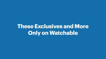 Watchable TV Spot, 'Watchable Exclusives' - Thumbnail 6