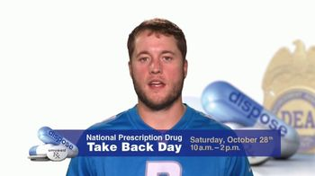 DEA TV Spot, '2017 Prescription Drug Take Back Day' Feat. Matthew Stafford - 54 commercial airings