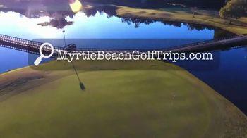 Myrtle Beach Golf Trips TV Spot, 'Free Round of Golf' - Thumbnail 2