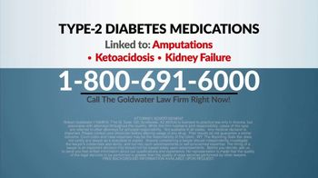 Goldwater Law Firm TV Spot, 'Type 2 Diabetes Medications' - Thumbnail 5