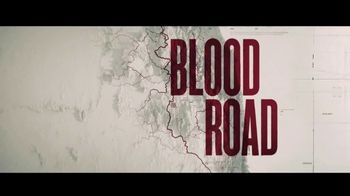 Blood Road - 64 commercial airings