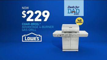 Lowe's Deals for Dad Event TV Spot, 'The Moment: Char-Broil Advantage' - Thumbnail 5