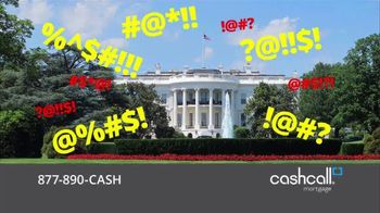 CashCall Mortgage TV Spot, 'Washington Chaos'
