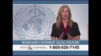 Weitz and Luxenberg TV Spot, 'Monsanto Roundup Legal Helpline' - Thumbnail 1