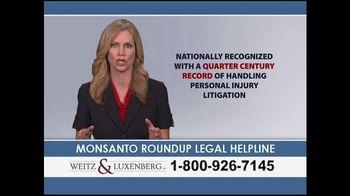Weitz and Luxenberg TV Spot, 'Monsanto Roundup Legal Helpline' - Thumbnail 10