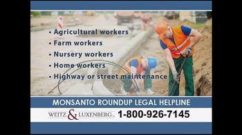 Weitz and Luxenberg TV Spot, 'Monsanto Roundup Legal Helpline' - Thumbnail 4