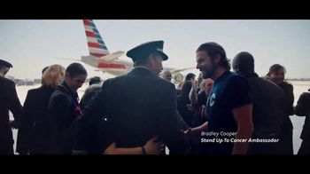 American Airlines TV Spot, 'Stand Up 2 Cancer: Donate' Feat. Bradley Cooper - Thumbnail 7