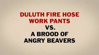Duluth Fire Hose Work Pants TV Spot, 'A Giant Angry Beaver's Brood' - Thumbnail 3